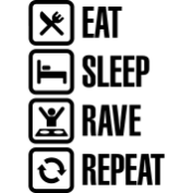 eat-sleep-rave-repeat.png